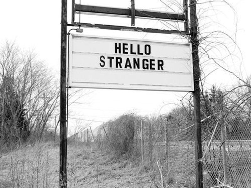 Are you a stranger-aphobe?