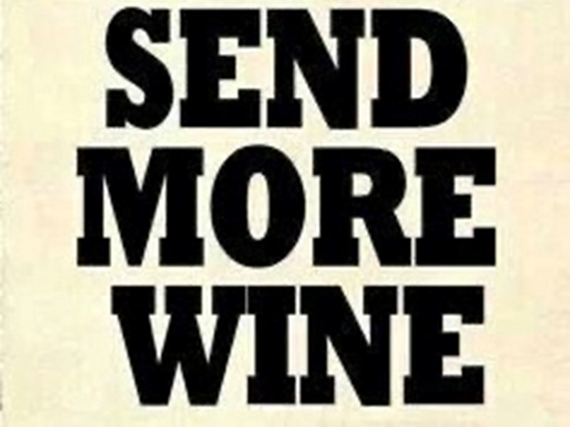 SEND Me The Wine - Why?