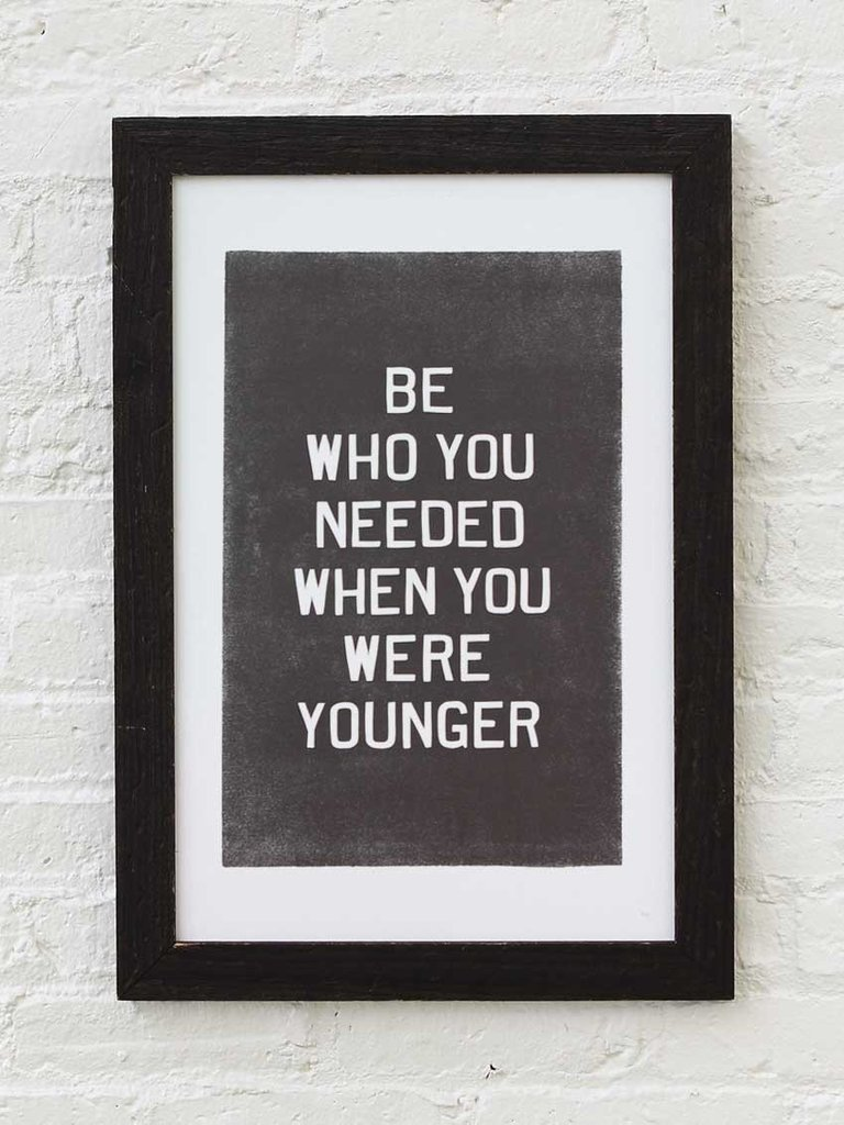 What did your younger self need?